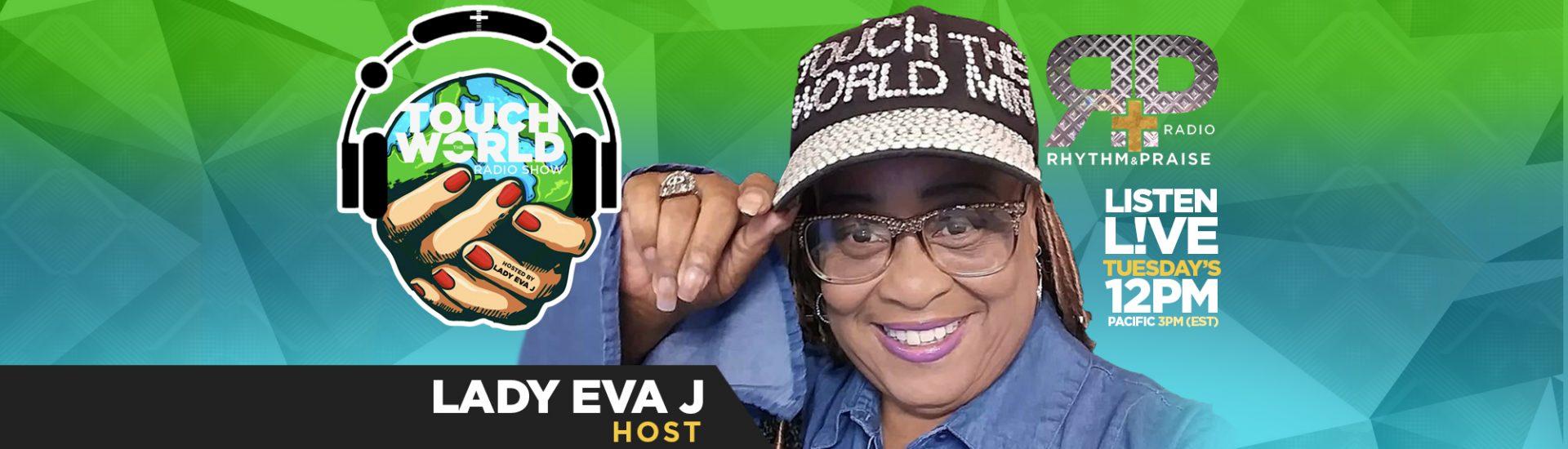 Lady Eva J - Touch the World